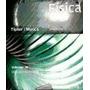 Física Para La Ciencia Y La Tecnología 1 C Tipler Y Mosca