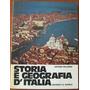 L4557. Storia E Geografia D´italia. Arturo Milanesi
