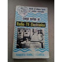 Curso Rapido De Radio Tv Electronica Ramirez Villarreal