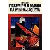 Livro Viagem Pelo Ombro Da Minha Jaqueta Ed:ática