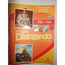Português Dialogando Com Textos 8º Ano 7ª Série Professor B1
