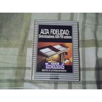 Libro Alta Fidelidad Sintonizadores Am-fm Estéreo Orbys.