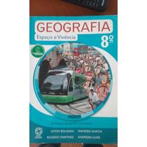 Geografia Espaço E Vivência 8o Ano - Editora Atual