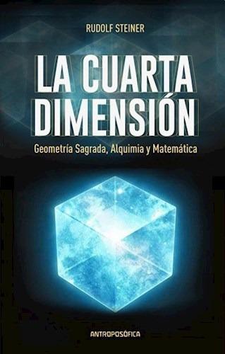 Libro La Cuarta Dimension De Rudolf Steiner - $ 550,00 en Mercado Libre