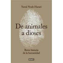 De Animales A Dioses - Yuval Noah Harari - Nuevo