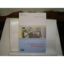Livro - O Estágio No Curso De Pedagogia - Mônica C. V. Silva