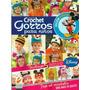 11 Revistas De Crochet Mas De Regalo (lote 2)