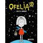 Ofelia 2 - Julieta Arroquy - Humor Grafico