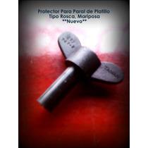 Vendo Protector Para Paral De Platillo Tipo Rosca- Mariposa