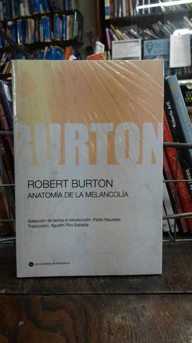 Anatomia De La Melancolia - Robert Burton - $ 390,00 en Mercado Libre