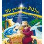Mi Primera Biblia - Historias Del Nuevo Testamento