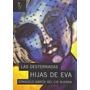 Desterradas Hijas De Eva, Las (coleccion Algon) Envío Gratis