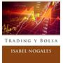 Velas Japonesas: Trading Y Bolsa - Forex - Libro Digital