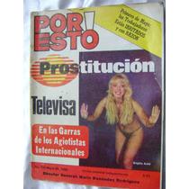 Revista Politica Por Esto, Televisa Y Prostitucion. 1984 $99