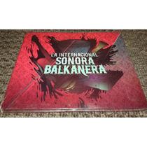 La Internacional Sonora Balkanera Homonimo Cd Nuevo Sellado