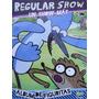 Album Regular Show (2013) Completo Las 240 Figuritas A Pegar