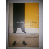 Livro A Cura De Schopenhauer Irvin D. Yalon =sebocorresponde