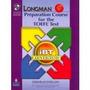 Ibt Listening,longman Preparation Course For The Toefl Tes