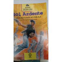 Sol Ardente 1997 Literatura Infanto Juvenil Júlio Emilio Bra