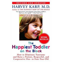 Libro The Happiest Toddler On The Block: How To Eliminate Ta