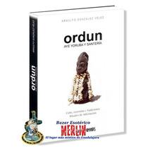 Libro Ordun - Aye Yoruba Y Santeria, Rituales