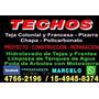 Techista-zinguero- Zona Norte,15-4945-8374 / 4766-2196