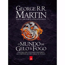 Livro: O Mundo De Gelo E Fogo - Game Of Thrones - Capa Dura