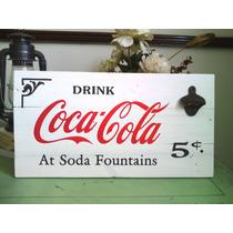 Anuncio Letrero Coca Cola Madera Antiguo Vintage Destapador