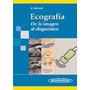 Manual Ecografia De La Imagen Al Diagnostico Schmidt Nuevo