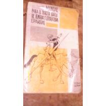 Manual Para El Tercer Curso De Lengua Y Literatura Españolas
