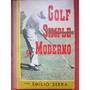 Golf Simple Y Moderno Emilo Serra Microcentro