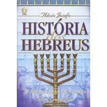 História Dos Hebreus De Flavio Josefo Frete Grátis