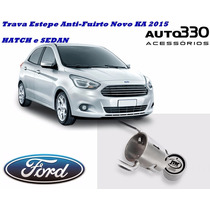 Trava De Estepe Step Anti Furto Novo Ford Ka Hatch E Sedan