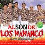 Los Wawanco - Al Son De Los Wawanco - Los Chiquibum