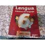 Lengua 6 - Practicas Del Lenguaje - Editorial Mandioca