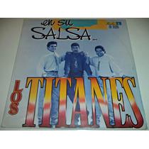 Lp Los Titanes / En Su Salsa / Importado Discos Fuentes