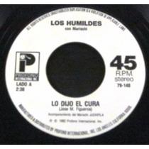 Los Humildes - Lo Dijo El Cura Single Promo 7 Importado Usa
