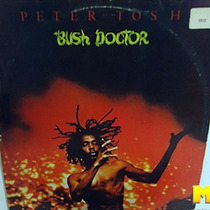 Peter Tosh 1978 Bush Doctor Lp Com Encarte Pick Myself Up