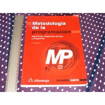 Cairó, Metodología De La Programación. Algoritmos, Diagramas