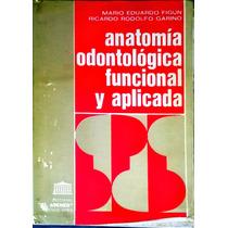 Anatomía Odontológica Funcional Y Aplicada (importado)