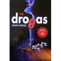 Livro As Drogas Educação Prevenção - Grupo Cultural + Brinde
