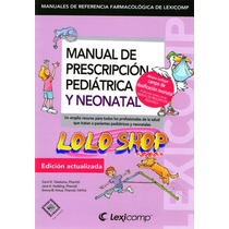 Libro Taketomo 2015 Prescripcion Pediatrica Y Neonatal