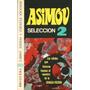 Isaac Asimov Seleccion 2 - Libro