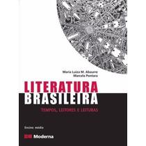 Livro Literatura Brasileira Editora Moderna