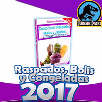 Libro Como Hacer Raspados Mieles Y Jarabes Nuevo 2015 Regalo