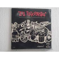 Los Folkloristas - Vol. 2, Repertorio De Sus Conciertos...