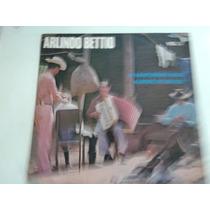 Lp Arlindo Bettio /o Sanfoneiro Mais Alegre Do Brasil Vol. 2