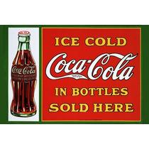Carteles Antiguos En Chapa Gruesa 30x45cm Coca Cola Dr-009