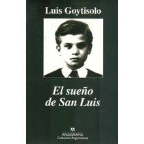 Sueño De San Luis, El Goytisolo, Luis