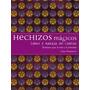 Hechizos Mágicos (+ Cartas) (cartomancia); Lucy Envío Gratis